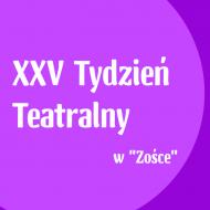 Więcej o: XXV Tydzień Teatralny